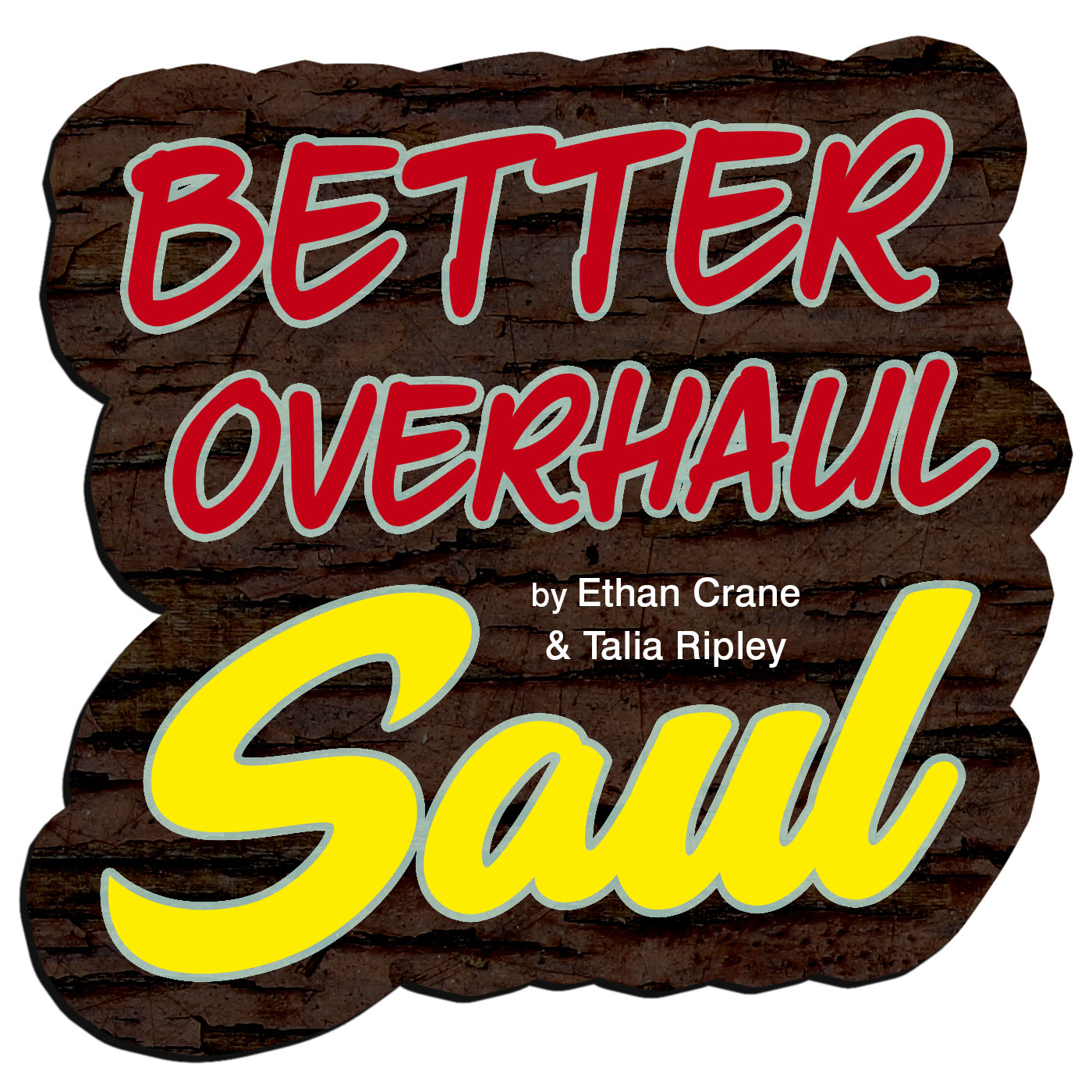Better Overhaul Saul podcast artwork