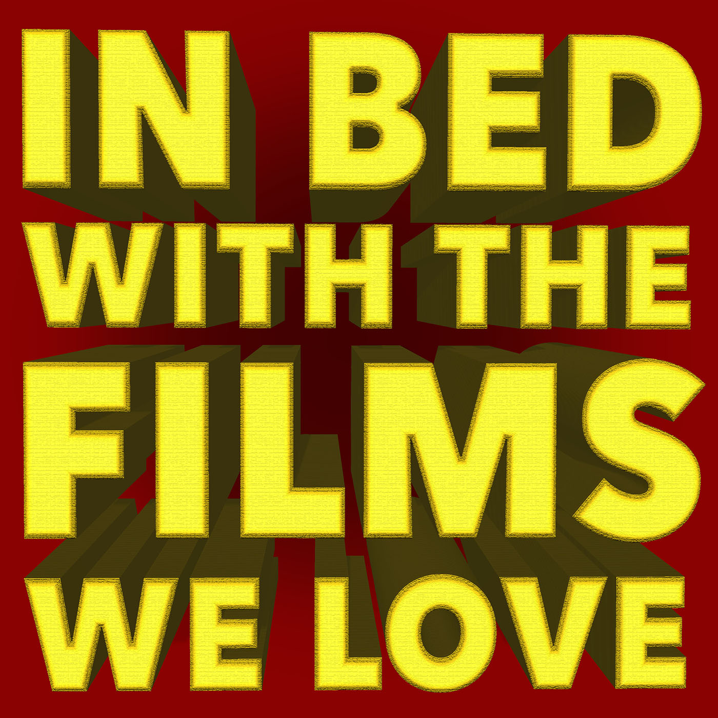In Bed With the Films We Love